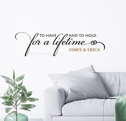 To Have To Hold For a Lifetime Custom Wall Lettering Couples First Names Black Tan