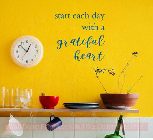 Start Each Day with a Grateful Heart Kitchen or Bath Vinyl Lettering Wall Decals Traffic Blue