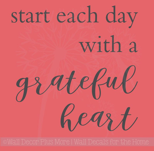 Start Each Day with a Grateful Heart Kitchen or Bath Vinyl Lettering Wall Decals