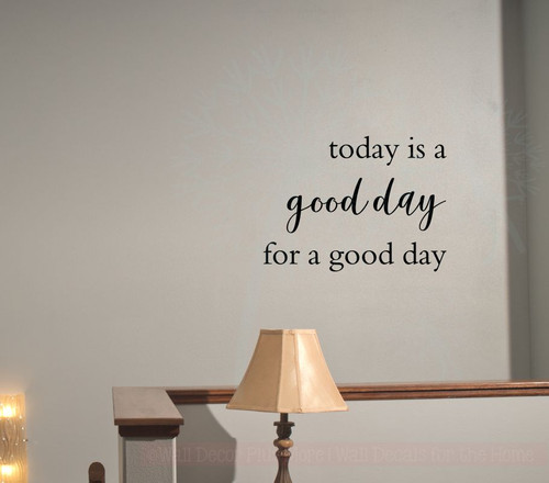 Today is a Good Day Inspirational Quotes Vinyl Lettering Wall Decals-Black