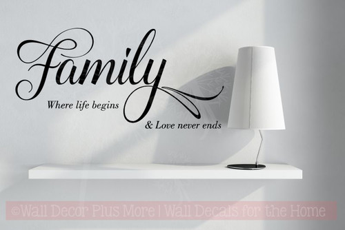 Family Life Begins, Love Never Ends Wall Art Vinyl Lettering Wall Decals-Black