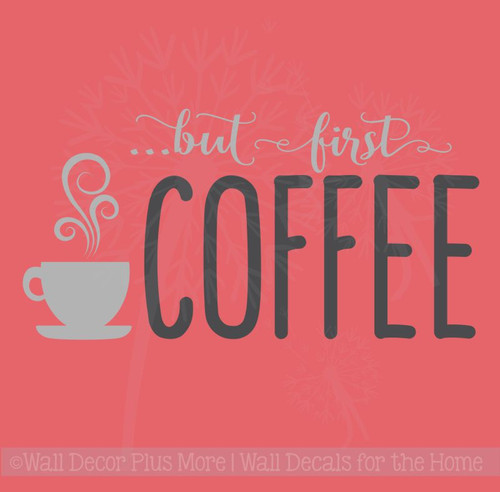 First Coffee Kitchen Sayings Vinyl Lettering Art Wall Decal Stickers