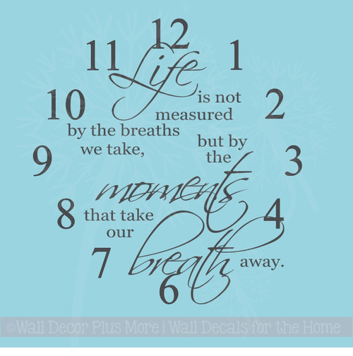 Life Measured Moments Take Your Breath Away Clock Wall Decal Vinyl Sticker for the Home