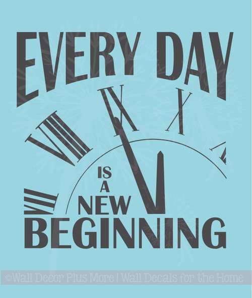 Every Day is a new Beginning Inspirational Quotes Vinyl Wall Decals Sticker
