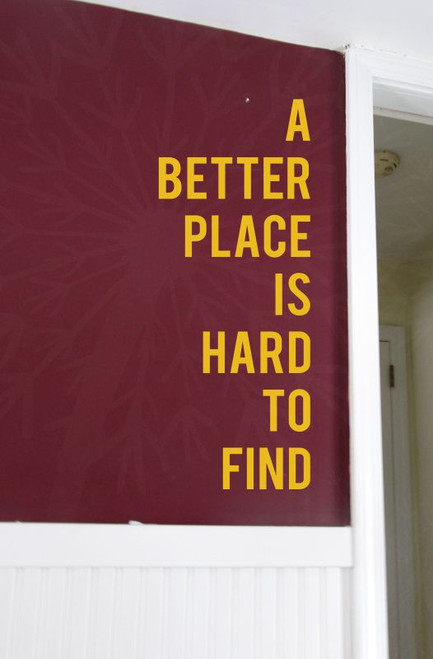 A Better Place Is Hard To Find Inspirational Vinyl Lettering Wall Decal Stickers-Mustard