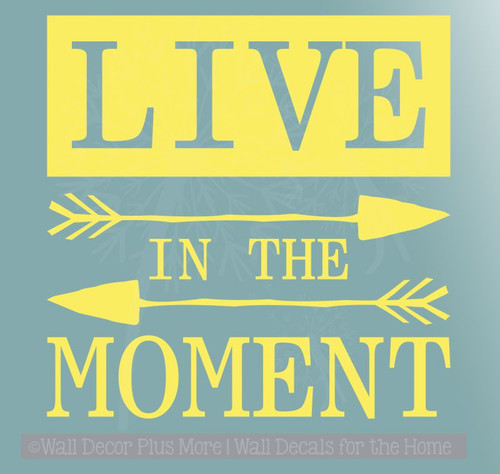 Live in the Moment Inspirational Motivational Quotes Wall Decal Sticker-Light Yellow