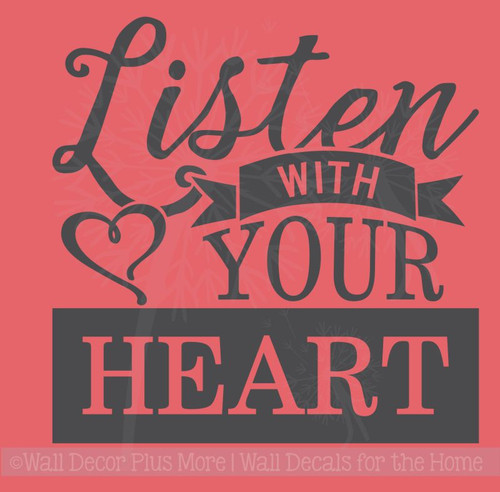 Listen With Your Heart Inspirational Wall Art Decal Word Art For Walls