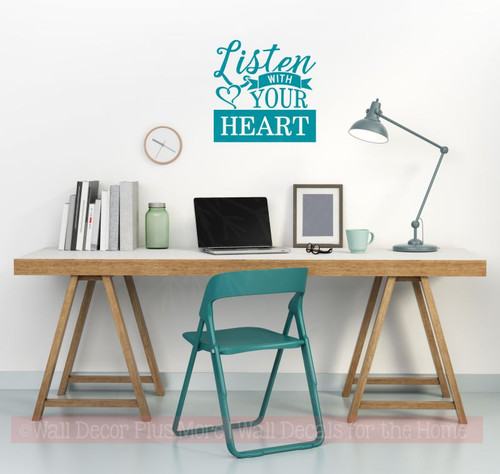 Listen With Your Heart Inspirational Wall Art Decal Word Art For Walls-Teal