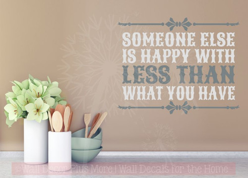 Happy With Less Than You Inspirational Quote Wall Art Decals Sticker-Storm Gray, Light Gray