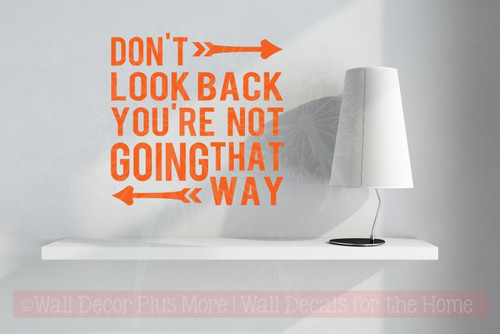 Don't Look Back Inspirational Wall Decals Sticker Vinyl Lettering for the Home-Orange