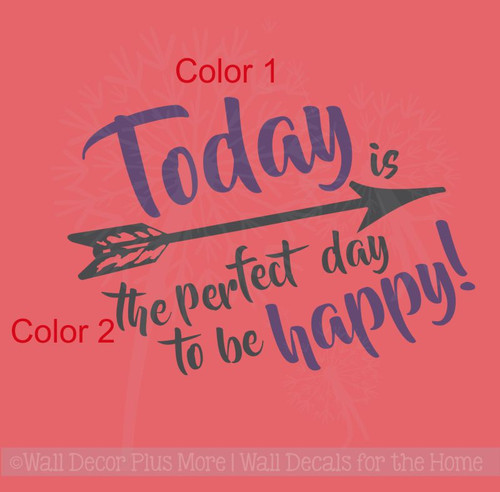 Happy Days Quotes Inspirational: Today Perfect Day To Be Happy Vinyl Decals Wall