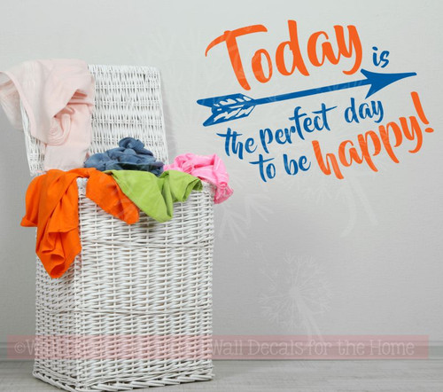 Today Perfect Day To Be Happy Vinyl Decals Wall Inspirational Quotes for Decor-Orange, Traffic Blue