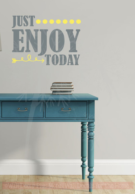 Just Enjoy Today Motivational Inspirational Vinyl Lettering Wall Art Decals-Storm Gray, Light Yellow