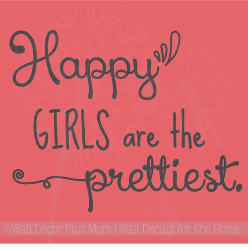 Happy Girls Are Prettiest Wall Art Vinyl Decals Home Decor Wall Quotes