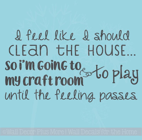 Clean The House Craft Room Funny Wall Letters Vinyl Decals Wall Art Stickers