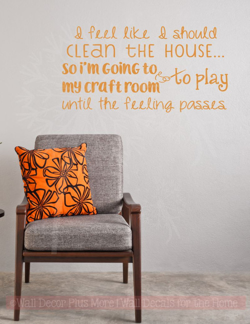 clean the house craft room funny wall letters vinyl decals wall art