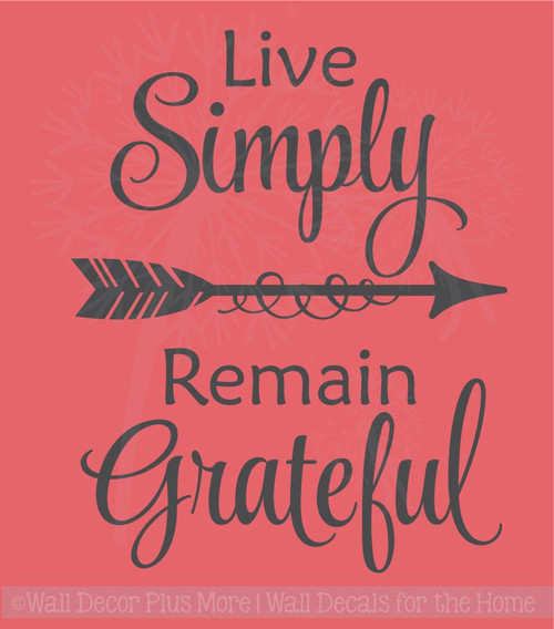 Live Simply, Remain Grateful Wall Vinyl Decals Inspirational Home Decor Stickers
