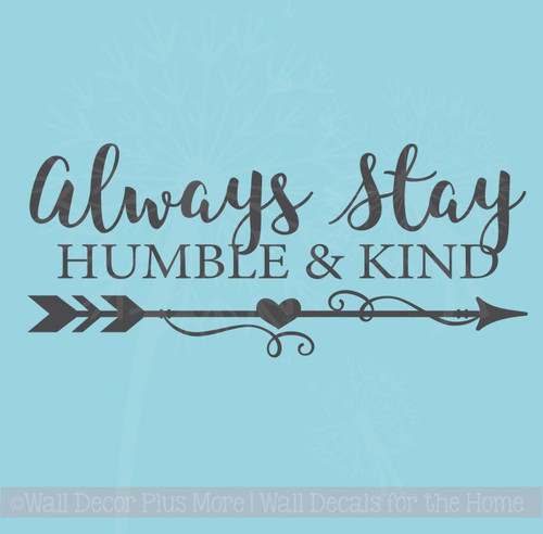 Always Stay Humble & Kind Motivational Quotes Wall Decal Stickers for Home Decor
