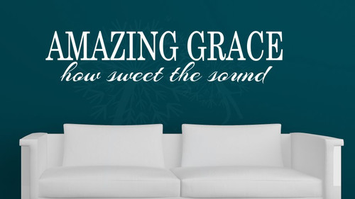 Amazing Grace How Sweet The Sound Vinyl Decals Wall Letters Wall Quotes for Home Decor-White