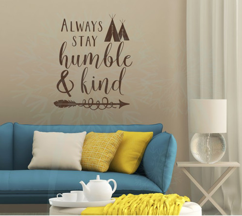 Stay Humble & Kind Teepee Wall Inspirational Wall Decor Vinyl Decals Sticker Art-Chocolate Brown