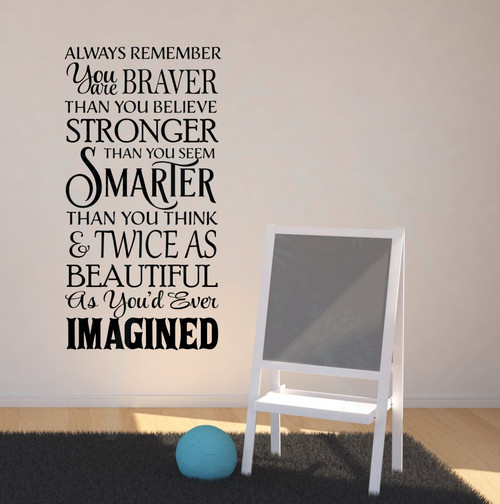 Remember You Are Braver Twice As Beautiful Vinyl Stickers Wall Decals Inspirational Wall Art-Black