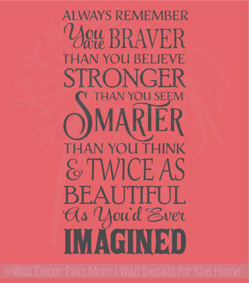 Remember You Are Braver Twice As Beautiful Vinyl Stickers Wall Decals Inspirational Wall Art