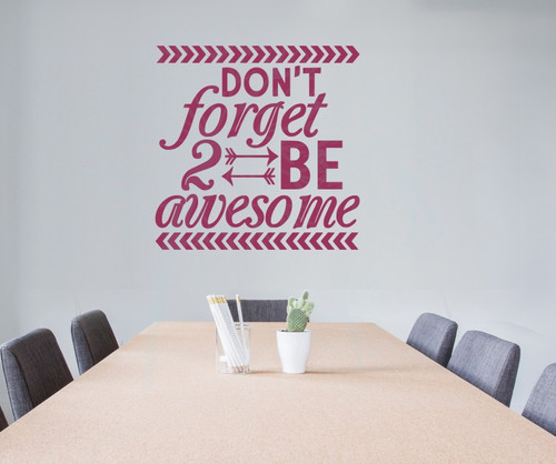 Don't Forget To Be Awesome Wall Decor Vinyl Decals Motivational Sticker Letter Art-Berry