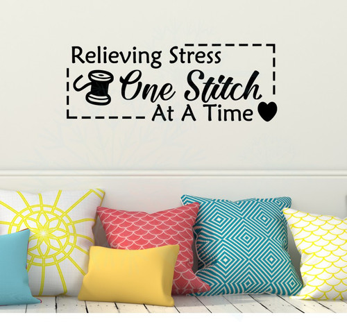 Relieving Stress One Stitch at a Time Wall Decor Vinyl Sticker Decals Sewing Wall Art-Black