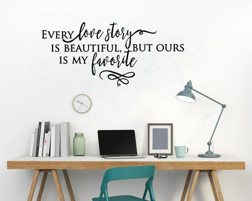 Every Love Story is Beautiful Vinyl Stickers Wall Decals Lettering Love Quotes for Home Decor-Black