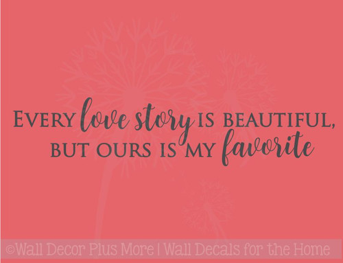 My Favorite Love Story Home Decor Vinyl Lettering Wall Stickers Quotes for Bedroom Decor