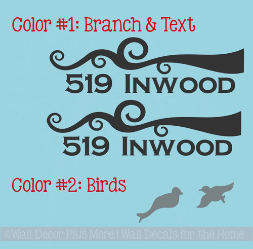 Color #1 is the branch and text, color #2 is the birds - they can be placed anywhere on your mailbox!