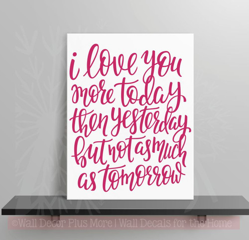 Love You More Each Day Wall Stickers Vinyl Lettering Romantic Bedroom Wall Decor Hot Pink