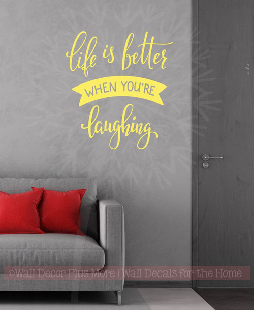 Life Is Better Laughing Inspirational Wall Art Vinyl Decals Lettering Home Decor Quote Light Yellow