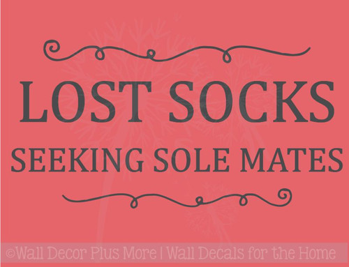 Lost Socks Seeking Sole Mates Vinyl Lettering Wall Art Decor Laundry Sticker Quote