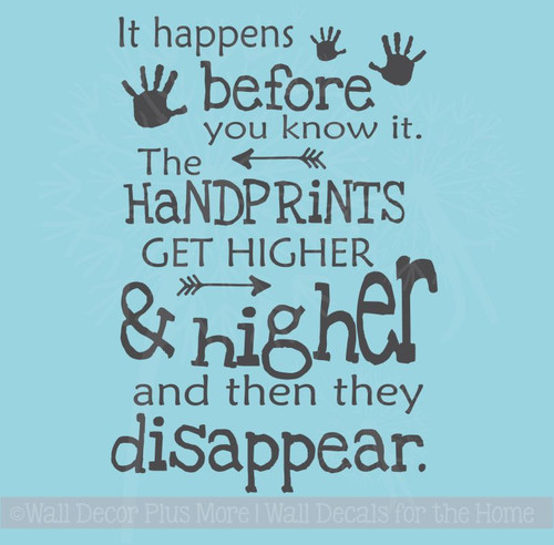 Hand prints Get Higher, Then Disappear Vinyl Lettering Art Wall Decal Stickers Children's Home Décor