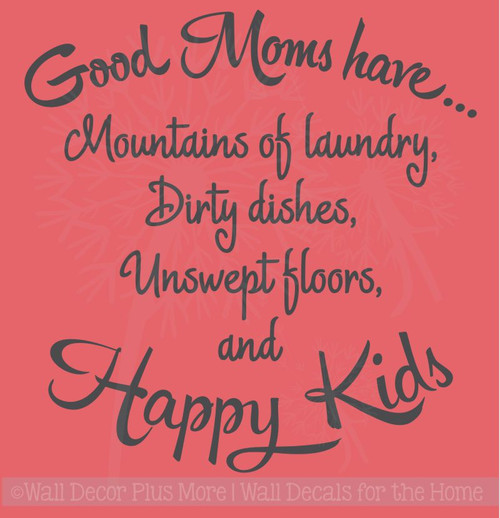 Good Moms Have Happy Kids Vinyl Lettering Decals Family Wall Stickers Quote