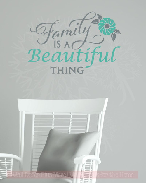 Family Is A Beautiful Thing Wall Decor Art Vinyl Lettering Wall Decals About Family-Storm Gray, Turquoise