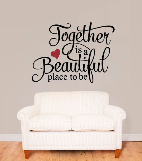 Together Is A Beautiful Place To Be Family Wall Stickers Quote Vinyl Lettering Decals-Black, Red