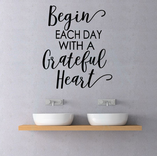 Begin Each Day Grateful Vinyl Decals Motivational Wall Quotes Stickers-Black