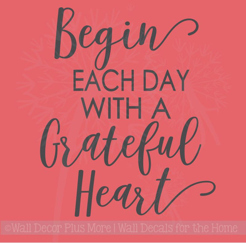 Begin Each Day Grateful Vinyl Lettering Decals Wall Quote Stickers for Home Kitchen Decor