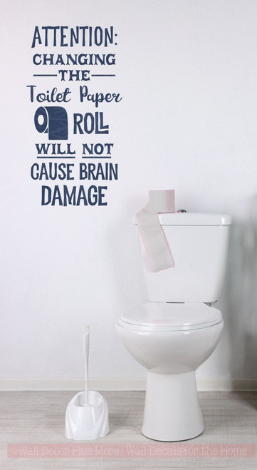 Toilet Paper Brain Damage Bathroom Humor Wall Decal Letters Funny Vinyl Wall Stickers Deep Blue