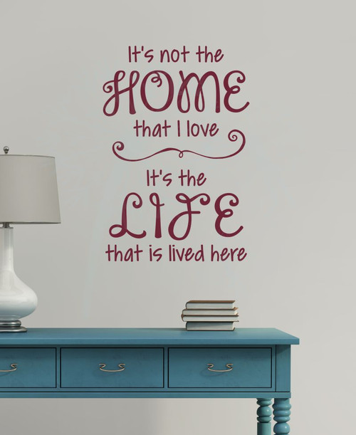 Love the Home Life Lived Here Family Wall Decals Quote Vinyl Stickers Home Decor-Burgundy