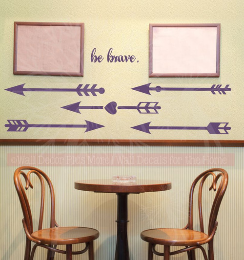 Be Brave with Arrows Wall Decals Stickers Vinyl Letters Art Motivational Home Decor Plum