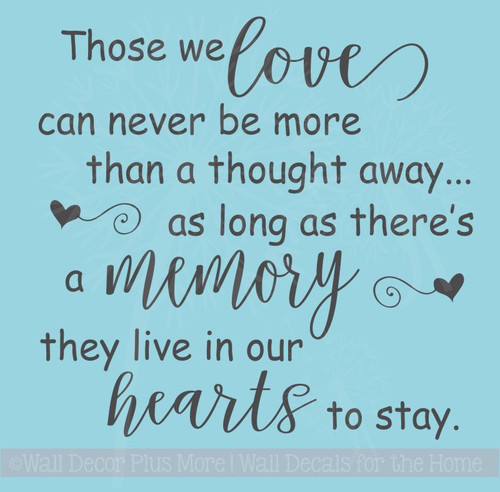 Those We Love Live In Our Hearts Memorial Vinyl Lettering Wall Decal Stickers Family Home Decor
