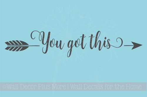 You Got This with Arrow Vinyl Letters Decals Inspirational Wall Art Stickers Home Decor Quote