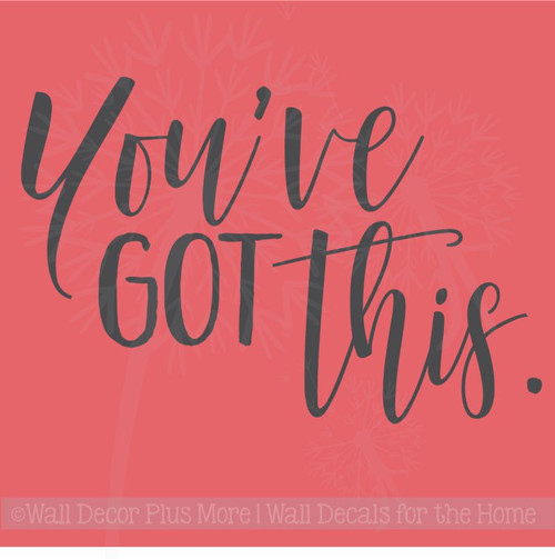 You've Got This Inspirational Wall Art Stickers Vinyl Lettering Decals Home Decor Quote