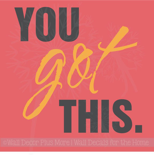 You Got This Inspirational Wall Art Stickers Vinyl Letters Decals Home Decor Quote