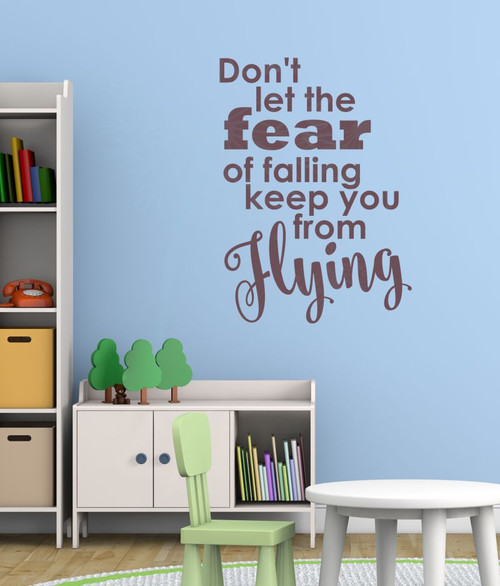 ... Donu0027t Let Fear Keep You From Flying Vinyl Stickers Wall Decals  Quotes Eggplant ...