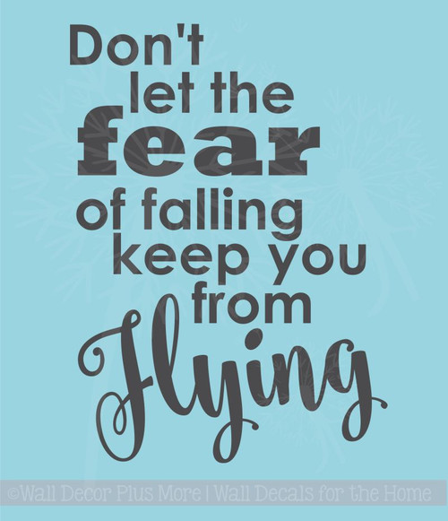 Don't Let Fear Keep You From Flying Vinyl Lettering Stickers Inspirational Wall Decals Quote