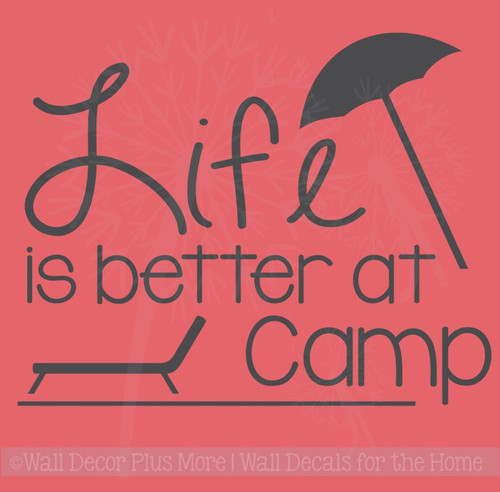 Life Is Better At Camp Vinyl Lettering Stickers Summer Wall Decals Recreational Room Decor